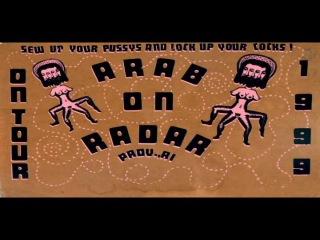Arab On Radar - My Mind Is A Muffler
